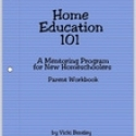 Home Education 101: Parent Workbook