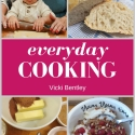Everyday Cooking - cookbook by Vicki Bentley