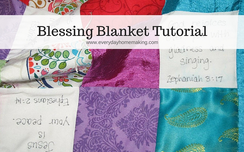 how to make a Scripture blessing blanket keepsake | www.everydayhomemaking.com