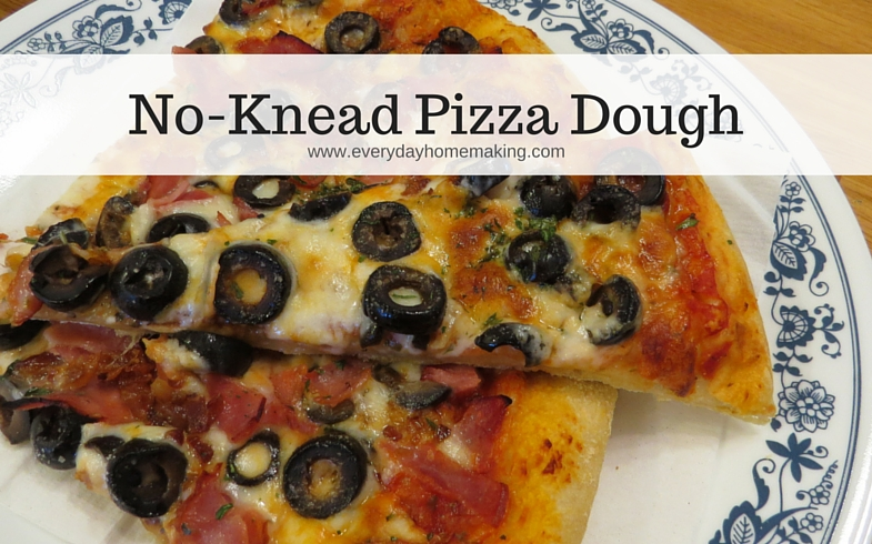 simple no-knead pizza dough | www.everydayhomemaking.com