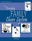 The Everyday Family Chore System -- Vicki Bentley -- Everyday Homemaking