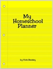 My Homeschool Planner -- Vicki Bentley -- Everyday Homemaking