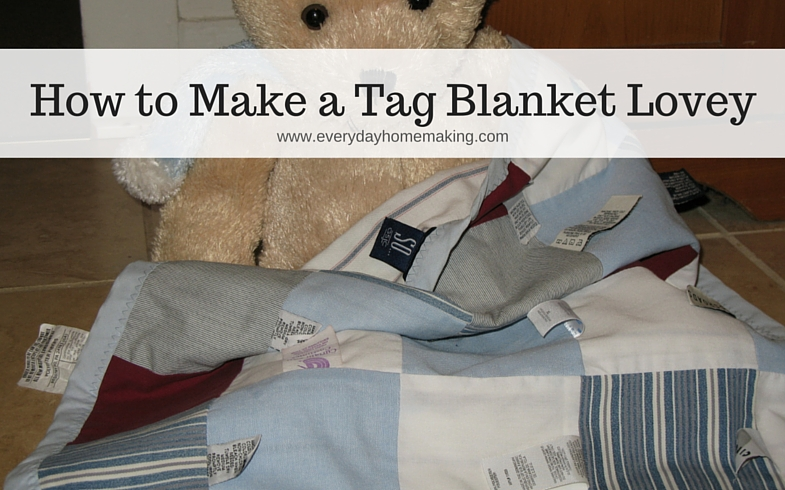how to make a tag blanket baby lovey - www.everydayhomemaking.com