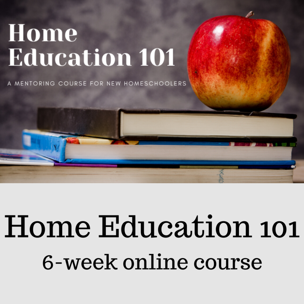 Home Ed 101 6 wk online mentoring course for homeschoolers